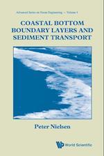 Coastal Bottom Boundary Layers And Sediment Transport (Advanced Series on Ocean Engineering, nr. 4)