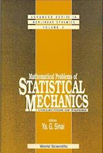 Mathematical Problems Of Statistical Mechanics (Advanced Series in Nonlinear Dynamics, nr. 2)