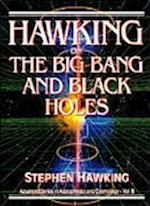 Hawking on the Big Bang and Black Holes (Advanced Series in Astrophysics and Cosmology Hardcover)