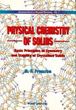 Physical Chemistry of Solids (Advanced Series in Physical Chemistry, nr. 1)
