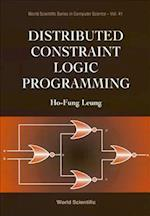 Distributed Constraint Logic Programming (Series In Approximations And Decompositions, nr. 41)