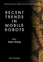 Recent Trends in Mobile Robots (World Scientific Series in 20th Century Chemistry, nr. 11)