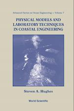 Physical Models And Laboratory Techniques In Coastal Engineering (Advanced Series on Ocean Engineering, nr. 7)