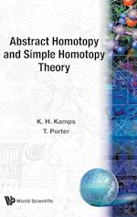 Abstract Homotopy and Simple Homotopy Theory af T. Porter, K. H. Kamps