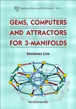 Gems, Computers and Attractors for 3-Manifolds (Series on Knots and Everything)