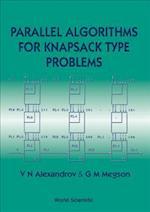 Parallel Algorithms for Knapsack Type Problems