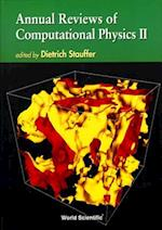 Annual Reviews of Computational Physics II (Annual Reviews Of Computational Physics, nr. 2)