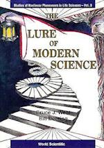 Lure of Modern Science, The (Studies of Nonlinear Phenomena in Life Science, nr. 3)