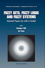 Fuzzy Sets, Fuzzy Logic, and Fuzzy Systems (Advances in Fuzzy Systems- Applications and Theory, nr. 6)