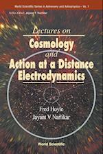 Lectures On Cosmology And Action-at-a-distance Electrodynamics af Fred Hoyle