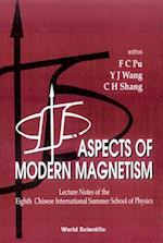 Aspects of Modern Magnetism - Lecture Notes of the Eighth Chinese International Summer School of Physics