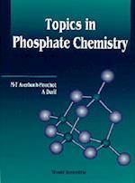 Topics in Phosphate Chemistry