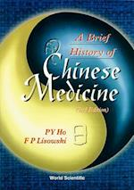 A Brief History of Chinese Medicine