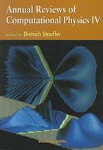 Annual Reviews of Computational Physics IV (Annual Reviews Of Computational Physics, nr. 4)
