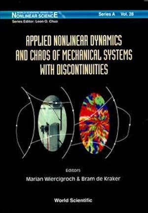 Applied Nonlinear Dynamics And Chaos Of Mechanical Systems With Discontinuities