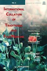International Collation of Traditional and Folk Medicine (International Collation Of Traditional And Folk Medicine, nr. 2)