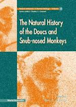 Natural History of the Doucs and Snub-No