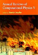 Annual Reviews of Computational Physics (Annual Reviews Of Computational Physics, nr. 5)