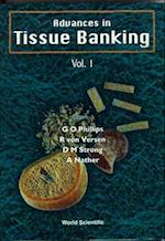 Advances In Tissue Banking (Advances in Tissue Banking, nr. 1)