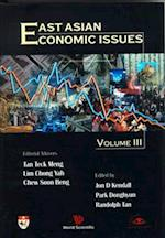 East Asian Economic Issues (Volume III)