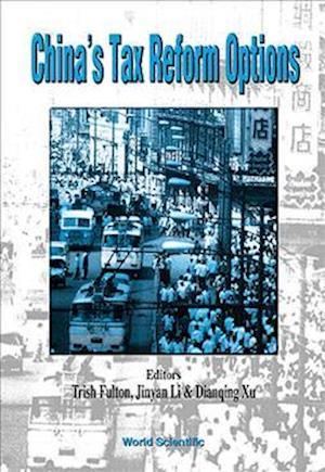 China's Tax Reform Options