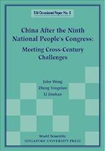 China After The Ninth National People's Congress: Meeting Cross-century Challenges af John Wong