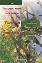 International Collation of Traditional and Folk Medicine (International Collation of Traditional Folk Medicine Vol)