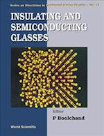 Insulating & Semiconducting Glasses (DIRECTIONS IN CONDENSED MATTER PHYSICS)
