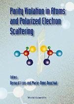 Parity Violation in Atoms & in Electron Scattering
