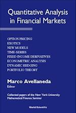 Quantitative Analysis in Financial Markets (Collected Papers of the New York University Mathematical Finance Seminar Hardcover)