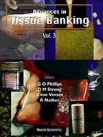 Advances In Tissue Banking, Vol 3 (Advances in Tissue Banking, nr. 3)
