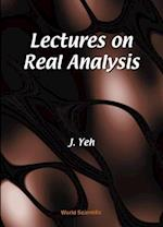 Lectures on Real Analysis af James J. Yeh