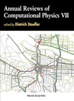 Annual Reviews of Computational Physics (Annual Reviews Of Computational Physics, nr. 7)