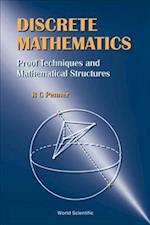 Discrete Mathematics - Proof Techniques and Mathematical Structures