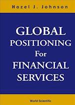 Global Positioning for Financial Service