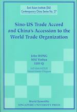 Sino-US Trade Accord and China's Accession to the World Trade Organization af John Wong