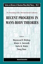 The Proceedings of the 10th International Conference Recent Progress in Many-Body Theories (Series on Advances in Quantum Many-body Theory, nr. 1)