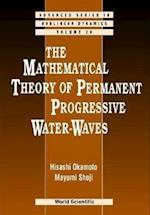 Mathematical Theory Of Permanent Progressive Water-waves, The (Advanced Series in Nonlinear Dynamics, nr. 20)