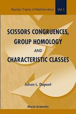Scissors Congruences, Group Homology And Characteristic Classes (Nankai Tracts in Mathematics, nr. 1)