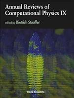 Annual Reviews of Computational Physics IX (Annual Reviews Of Computational Physics, nr. 9)