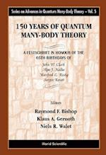 150 Years of Quantum Many-Body Theory (Series on Advances in Quantum Many-body Theory, nr. 5)