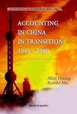 Accounting in China in Transition (Accounting and Business in Asia, nr. 2)