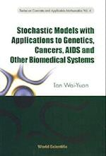 Stochastic Models with Applications to G (Series on Concrete and Applicable Mathematics, nr. 4)