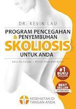 Program Pencegahan Dan Penyembuhan Skoliosis Untuk Anda (Edisi Ke Empat)