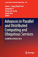 Advances in Parallel and Distributed Computing and Ubiquitous Services af James J. (Jong Hyuk) Park