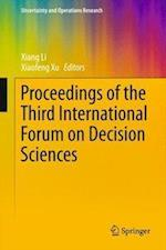 Proceedings of the Third International Forum on Decision Sciences