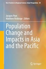 Population Change and Impacts in Asia and the Pacific (New Frontiers in Regional Science Asian Perspectives, nr. 43)