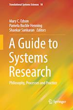 A Guide to Systems Research : Philosophy, Processes and Practice