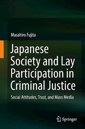 Bog, hardback Japanese Society and Lay Participation in Criminal Justice af Masahiro Fujita