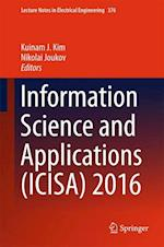 Information Science and Applications (ICISA) 2016 (Lecture Notes in Electrical Engineering, nr. 376)